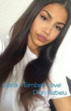 C L A R A : Tomber Love D'un Rebeu #wattpad #roman-damour