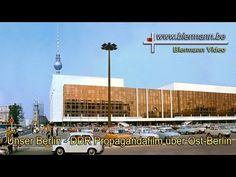 Unser Berlin - DDR Propagandafilm über Ost-Berlin - YouTube