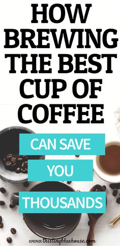 Brewing your own coffee is a guaranteed way to save thousands of dollars each year. Here's the best way to brew the best cup of coffee and save heaps of money in the process. Best Money Saving Tips, Money Saving Challenge, Ways To Save Money, Saving Money, How To Make Money, Best Budgeting Tools, Mom Advice, Helping Others, Save Yourself