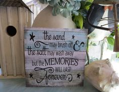 This cute beach sign, The sand may brush off...the salt may wash away but the Memories will last forever, is perfect for the beach lover in your life . It will also love wonderful in your beach themed house or room.  This sign is available in three different sizes...5 x 5, 6 x 6, or 8 x 8. It will stand up on its own making it perfect for a table, shelf, window sill, or any place you need just a little something else. It can also be hung using the cradle on the back. A saw tooth hanger will…