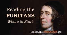 Many Christians would like to begin reading the Puritans. But with so many books available, where should someone start?  Perhaps you've wanted to check out Puritan writings for a while, or you've just recently begun paying attention to encouragements to not be scared off from reading the Puritans.