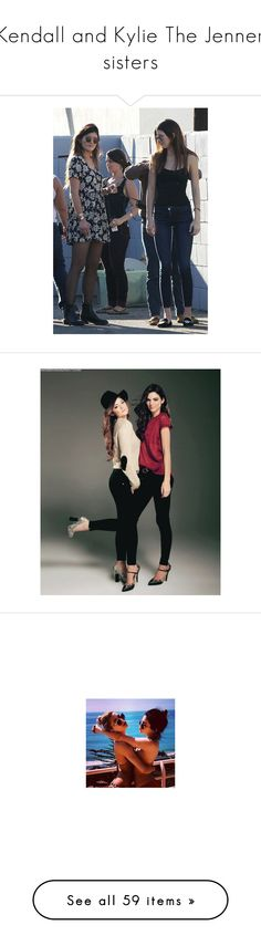 """""""Kendall and Kylie The Jenner sisters"""" by katrinne-682 ❤ liked on Polyvore featuring kendall, instagram, kylie, kendall jenner, kylie jenner, kendall and kylie, famosos, celebs, 02.04.15 - 02.11.15 over our horizon best years of our lives and jenner"""