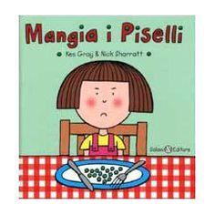 Un libro per bambini inappetenti e per i suoi genitori
