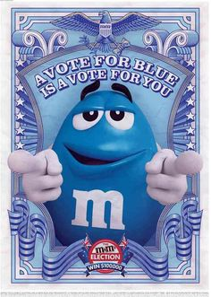 Vote for your favourite M&M poster design. Vote poster designs from the advertising campaign by M&M's chocolate candy. Student Council Campaign, M&m Characters, M M Candy, Campaign Posters, Campaign Ideas, Cultura Pop, Print Ads, Color Azul, Shades Of Blue
