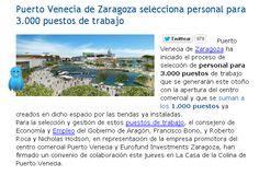 Puerto Venecia de Zaragoza selecciona personal para 3.000 puestos de trabajo