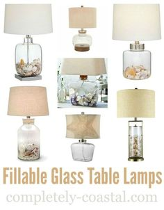 Lamps for beach memory keeping! Display your seashells and other treasures you've collected on the beach in a glass table lamp: http://www.completely-coastal.com/2008/08/fillable-sea-shell-lamps.html