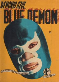 Images from other worlds, other dimensions and other times. Mexican Wrestler, Dc Comics, Mexico, Wrestling, Marvel, Superhero, Movie Posters, Magazine, Times