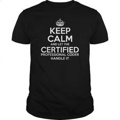 Awesome Tee For Certified Professional Coder - #hoodies for girls #t shirt companies. GET YOURS => https://www.sunfrog.com/LifeStyle/Awesome-Tee-For-Certified-Professional-Coder-Black-Guys.html?60505