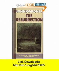 Resurrection (9780394732503) John Gardner , ISBN-10: 0394732502  , ISBN-13: 978-0394732503 ,  , tutorials , pdf , ebook , torrent , downloads , rapidshare , filesonic , hotfile , megaupload , fileserve