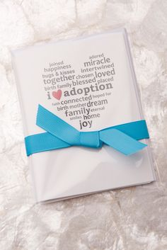 Adoption cards. Sent with the birth announcement? Or with the invite to the adoption party?