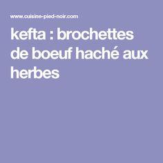 kefta : brochettes de boeuf haché aux herbes