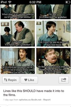 Evidently this person hasn't seen Harry Potter. For those of you who haven't, this line is in the film.