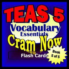 TEAS V 5 Prep Test VOCABULARY ESSENTIALS Flash Cards--CRAM NOW!--TEAS Exam Review Book & Study Guide (TEAS Cram Now!) by TEAS Cram Now!