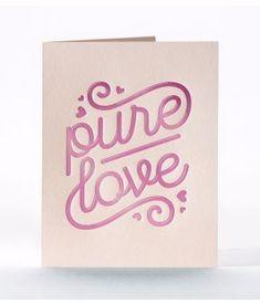 Elum Designs | Letterpress, Stationery & Gifts Pure Love Letterpress Valentine's Day Card