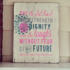 Proverbs 31:25 reclaimed wood sign