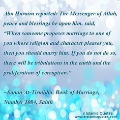 Hadith Islamic quotes on marriage. Hadith by Tirmidhi on marriage. Get more Islamic quotes on marriage and other topics from Quran and Hadith. Hadith Quotes, Quran Quotes, Islamic Quotes On Marriage, All About Islam, Islam Religion, My Destiny, True Quotes, Peace And Love, Cool Words