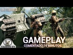 Battlefield 1 Machacando enemigos Gameplay comentado en Ultra