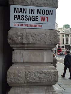 """London's best signs... """"Paraselene woman, I'm your man in the moon"""""""