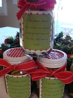 Christmas Scent gift jar: 1 pint jar, 3 cinnamon sticks, 3 bay leaves, 2-3 T whole cloves, 1 lime slice, 2 lemon wedges, 2 orange slices. Place ingredients in jar and fill with water.  Attach a label or tag that reads: Pour contents into saucepan on stovetop and simmer on low heat.  Add water as needed.