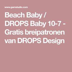 Beach Baby / DROPS Baby 10-7 - Gratis breipatronen van DROPS Design