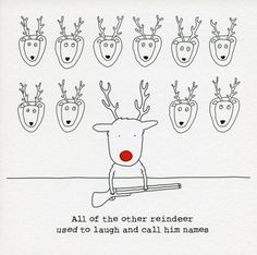 Other Reindeer Used To Call Him Names