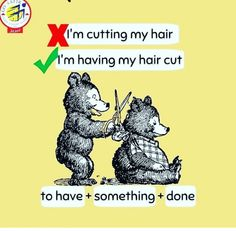 To have something done 😎 What is the difference: 'I am cutting my hair.' 'I am having my hair cut.' 'I am cutting my hair' means… Advanced English Grammar, English Speaking Skills, Teaching English Grammar, English Writing Skills, Learn English Words, English Language Learning, English Study, Education English, English Lessons