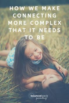 Loving someone can turn into a stressful check list of things to do, but it doesn't have to. We can foster connection more simply – here's how to build strong bonds with less guilt. Happy Mom, Happy Kids, Dealing With Anger, Angry Child, Parent Resources, Fun Activities For Kids, Mindful Living, Parenting Advice, Raising