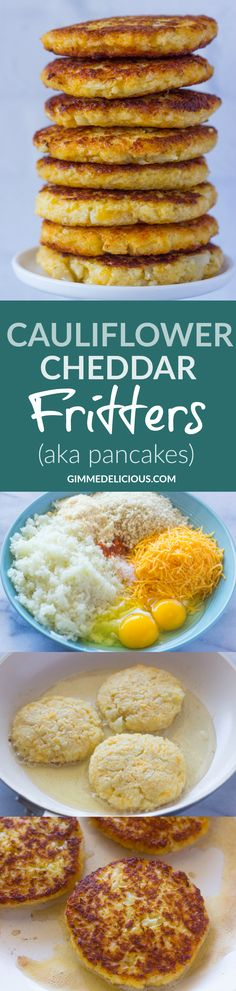 Cauliflower Cheddar Fritters (AKA Pancakes) Just change bread crumbs for pork rinds Baby Food Recipes, Low Carb Recipes, Diet Recipes, Vegetarian Recipes, Cooking Recipes, Healthy Recipes, Cauliflower Fritters, Cauliflower Recipes, Vegetable Recipes