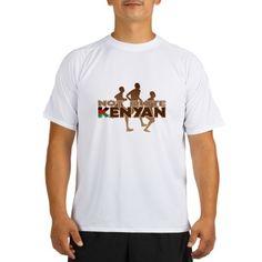Not Quite Kenyan Tee Performance Dry T-Shirt on CafePress.com