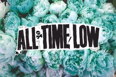ll all time low ll