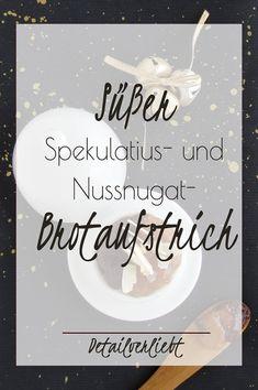 Diesen köstlichen Brotaufstrich aus Spekulatius und Nuss-Nugat kannst Du ganz einfach selber machen. Er ist perfekt als Geschenk zu Nikolaus oder als Geschenk zu Weihnachten. Der Beitrag enthält auch Label bzw. Etiketten zum Selberausdrucken. Die Creme ist auf super zum Selbervernaschen! Das Rezept für die Creme gibt es auf www.detail-verliebt.de #weihnachten #weihnachtsgeschenk #advent #spekulatius #brotaufstrich