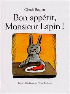 Bon Appetit, Monsieur Lapin by Claude Boujon, http://www.amazon.co.uk/dp/2211062814/ref=cm_sw_r_pi_dp_WrELsb0EQ390R