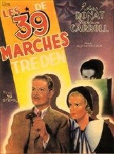 The 39 Steps- The 39 Steps is a heart-racing spy story by Alfred Hitchcock (Psycho), following Richard Hannay (Oscar winner Robert Donat of Goodbye, Mr. Chips), who stumbles into a conspiracy that thrusts him into a hectic chase across the Scottish moors—a chase in which he is both the pursuer and the pursued—as well as into an expected romance with the cool Pamela (Madeline Carroll).