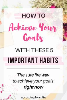 The sure fire way to achieve your goals right now. These 5 important daily habits will give you the secret to staying motivated to achieve your goals now. Achieving Goals Quote, Achieve Your Goals, Personal Goal Setting, Personal Goals, Self Development, Personal Development, Smart Goals Examples, Goals Template, Goal Quotes