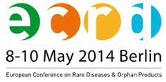 European Conference on Rare Disease 8-10 May 2014 Berlin