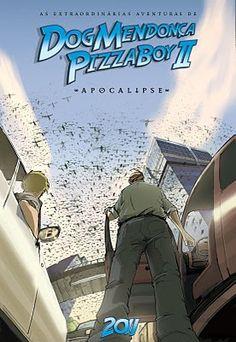 As Extraordinárias Aventuras de Dog Mendonça e Pizzaboy Vol.2 - Apocalipse