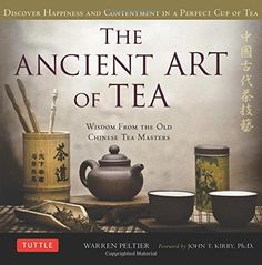 How to create the perfect cup of tea and a look at the philosophy, history, and culture of tea in China #artoftea