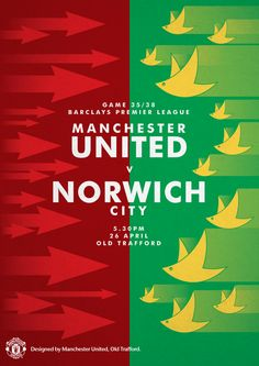 Match poster. Manchester United vs Norwich City, 26 April 2014. Designed by @manutd.