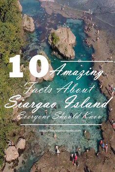 Facts About Siargao Island - Surigao Del Norte Philippines