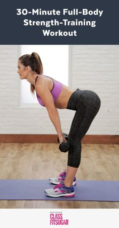 921f8b041f 30-Minute Full-Body Strength-Training Workout Fitness Workouts