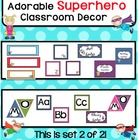 This Superhero Theme classroom decor set comes with colorful classroom necessities! This is set 2 of 2 (The file was too large so I couldn't uploa...