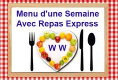 One Week's Menu With WW Express Meals, a selection of one-week meals tailored to the ww diet containing complete, balanced and fast dishes by Keto Diet Plan, Diet Meal Plans, Menu Leger, Menu Express, Menu Ww, Weigth Watchers, Sixpack Training, Batch Cooking, Weekly Menu