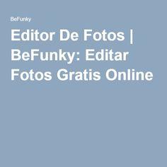Editor De Fotos | BeFunky: Editar Fotos Gratis Online