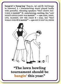 "Slang Flashcards $11 ""The lawn bowling tournament should be bangin' this year."" http://www.knockknock.biz/"
