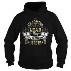 LEAR LEARYEAR LEARBIRTHDAY LEARHOODIE LEARNAME LEARHOODIES  TSHIRT FOR YOU