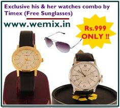 Exclusive his & her watches combo by Timex (Free Sunglasses) – Rs.999