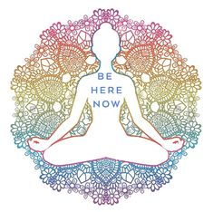 Be here now - Yoga quote, Wisdom Be here now - Yog . Be here now – yoga quote, wisdom Be here now – yoga quote, wisdom Yoga Meditation, Yoga Kundalini, Meditation Quotes, Pranayama, Ashtanga Yoga, Meditation Exercises, Meditation Pictures, Yoga Chakras, Walking Meditation