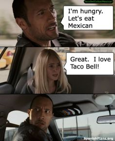 Taco Bell is not Mexican Food!