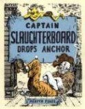 """""""Captain Slaughterboard Drops Anchor"""": One of the all-time greats to have slipped out of print and back in (and then right out again) is this 1939 gem by the British author best known for his Gormenghast novels, Mervyn Peake. I see Captain Slaughterboard as the ultimate Mecca of all things kid-lit: the masterpiece every illustrator should aspire to and the story every storyteller should hope they have in their imaginations. Unique, magical, mysterious, funny and a little bit quirky, each…"""
