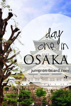 one day in Osaka, Japan